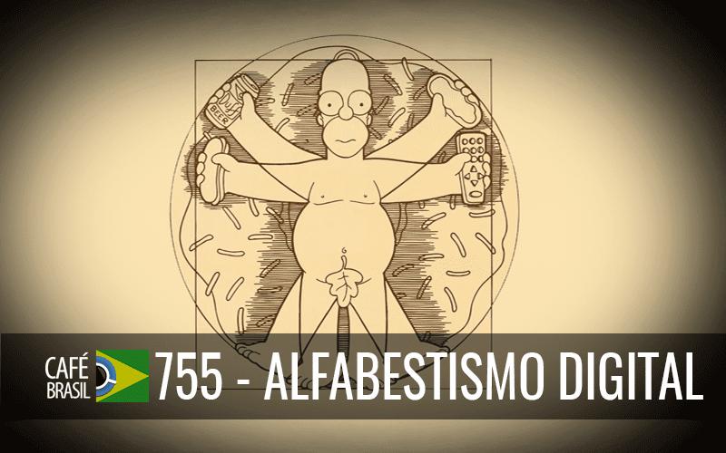 Café Brasil 755 – Alfabestismo digital