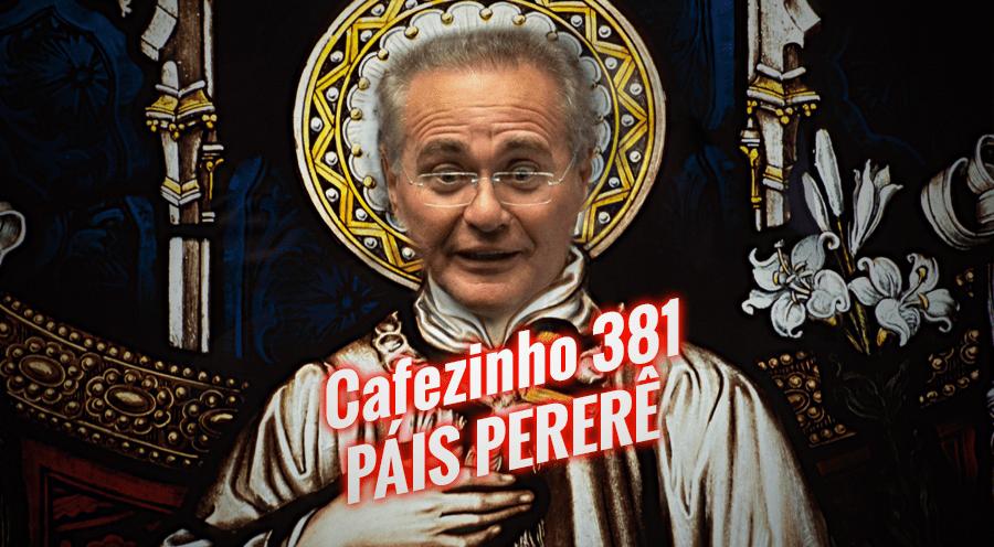 Imagem referente à: Cafezinho 381 – País-pererê