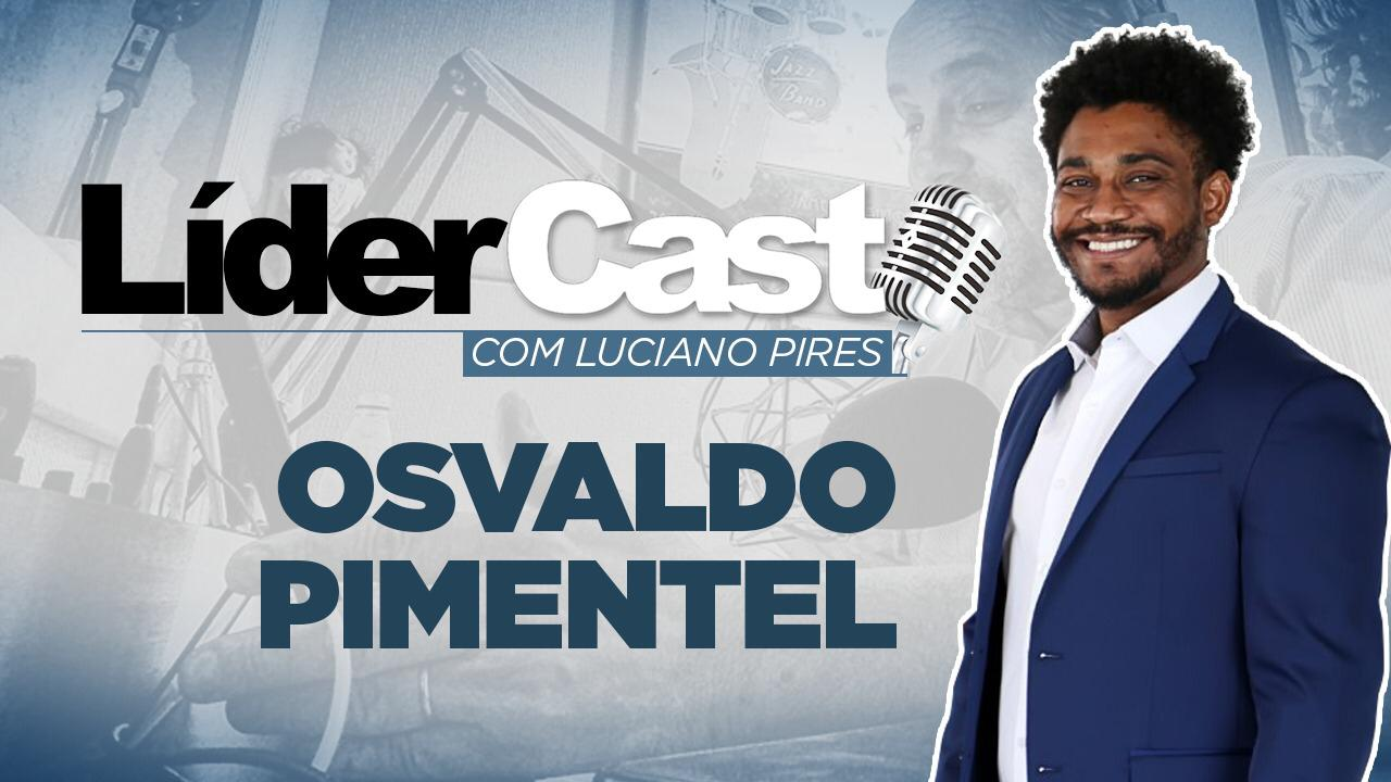 Café Brasil 789 – LíderCast Osvaldo Pimentel – Monetizze