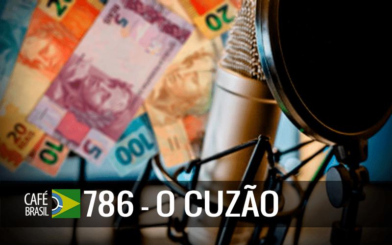 Imagem referente à: Café Brasil 786 – O cuzão.