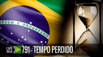 Café Brasil 791 – Tempo Perdido